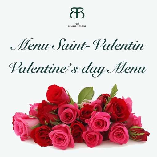 Bouillon Racine, Menu Saint-Valentin
